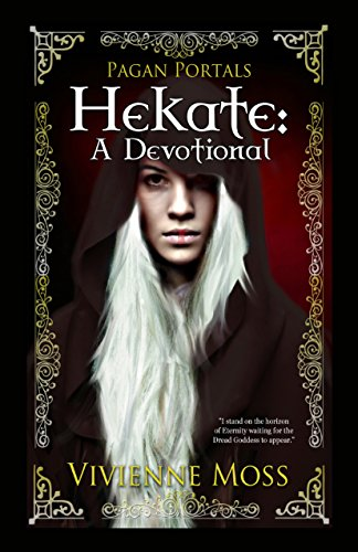 Pagan Portals - Hekate: A Devotional ()