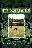 Millen County Standoff, Bill Spevacek, 0595467857