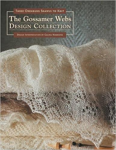 Three Orenburg Shawls to Knit The Gossamer Webs Design Collection