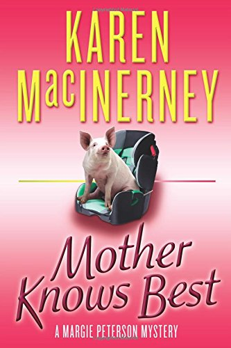 Download Mother Knows Best (A Margie Peterson Mystery) ebook