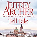 Tell Tale Audiobook by Jeffrey Archer Narrated by Robert Bathurst