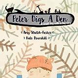 Peter Digs a Den: A Small Boy with a Big Idea