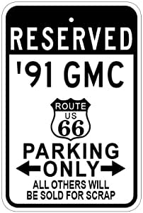 1991 91 GMC SONOMA Route 66 Parking Sign - 10 x 14 Inches
