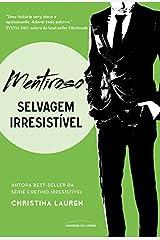 Mentiroso (Selvagem Irresistível) eBook Kindle