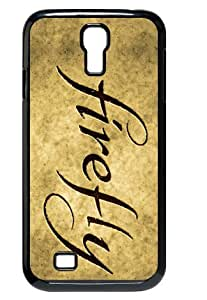 Protective Case with Firefly with Sayings for Samsung Galaxy S4 I9500