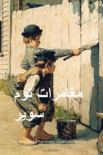 Read Online The Adventures of Tom Sawyer (Arabic Edition) pdf