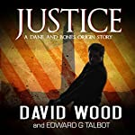 Justice: Dane Maddock Origins, Volume 8 | David Wood,Edward G Talbot
