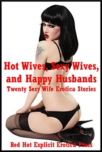 Erotic sexy wifes stories