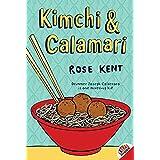 Kimchi & Calamari