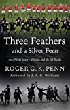 Three Feathers and a Silver Fern, Penn, Roger, 184851672X