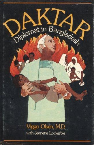 Daktar: Diplomat in Bangladesh