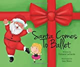 img - for Santa Comes to Ballet book / textbook / text book