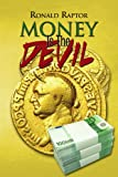 Money Is the Devil, Ronald Raptor, 1465356169