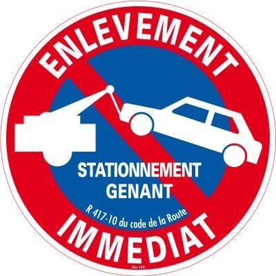 STATIONNEMENT INTERDIT ENLEVEMENT IMMÉDIAT  ALU 5//10 DISQUE DIAM.320