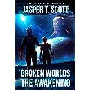 Broken Worlds: The Awakening (A Sci-Fi Mystery)