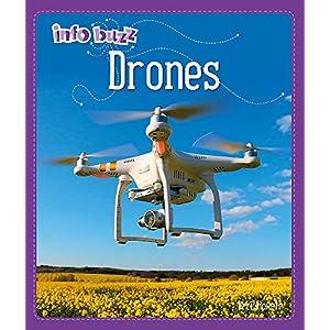 Drones (Info Buzz: S.T.E.M)