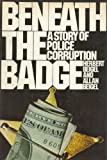Beneath the Badge, Herbert Beigel and Allan Beigel, 006010323X