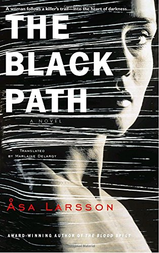 The Black Path (Rebecka Martinsson) (Path Black)