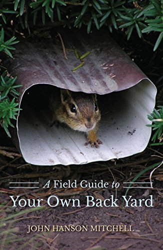 A Field Guide to Your Own Back Yard (Second Edition)