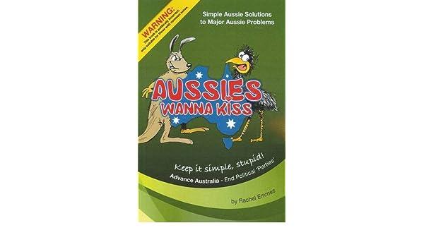 Aussies Wanna Kiss: Rachel Emmes: 9781921791000: Amazon.com ...