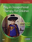 Play in Occupational Therapy for Children 9780323029544