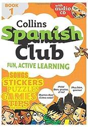 Spanish Club Book 1: Bk. 1 (Book & Audio CD)