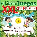 Mi Libro de Juegos XXL +80 JUEGOS: Laberintos, Dibujos punto por punto, Juegos de diferencias - Libro de juegos para niños - 120 PÁGINAS DE GRAN FORMATO - cuaderno de vacaciones