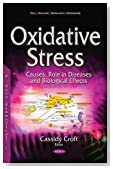 Oxidative Stress: Causes, Role in Diseases and Biological Effects