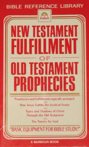 New Testament Fulfillment of Old Testament Prophecies from Brand: Barbour Publishing, Incorporated
