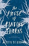 "Aliette de Bodard, ""The House of Binding Thorns"" (Ace, 2017)"