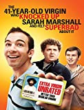 The 41 Year Old Virgin Who Knocked Up Sarah Marshall and Felt Superbad About It (Unrated)