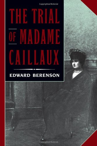 Trial Of Madame Caillaux