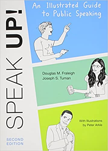 Speak up an illustrated guide to public speaking douglas m speak up an illustrated guide to public speaking second edition fandeluxe Gallery