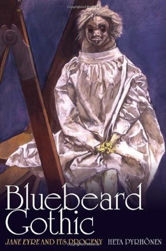 Download Bluebeard Gothic: Jane Eyre and its Progeny ebook