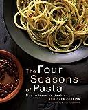 The Four Seasons of Pasta