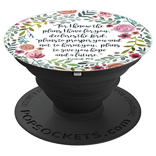 Jeremiah 29:11 Bible Verse Flower Christian Religious Quote - PopSockets Grip and Stand for Phones and Tablets