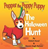 Pepper the Peppy Puppy in the Halloween Hunt, Steven Nelson, 1479392588