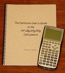 the definitive user s guide to the hp 48g 49g 50g calculators rh amazon com hp48 user manual pdf hp 48g user manual