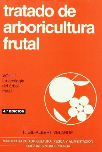 Descargar Libro Tratado De Arboricultura Frutal, Vol. Ii Fernando Gil-albert Velarde