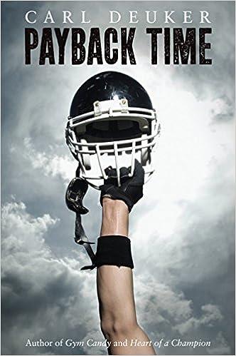 Amazon.com: Payback Time (9780547577333): Carl Deuker: Books