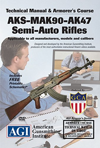 American Gunsmithing Institute Armorer's Course Video on DVD for AKS - MAK 90 - AK47 Semi-Auto Rifles - Technical Instructions for Disassembly, Cleaning, Reassembly and More from American Gunsmithing Institute