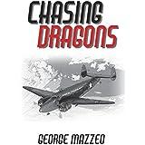 CHASING DRAGONS (Kellogg and Watt Book 1)