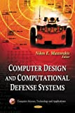 Computer Design and Computational Defense Systems, Nikos E. Mastorakis, 1611227569