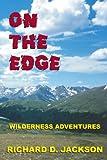 On the Edge, Richard D. Jackson, 143430843X