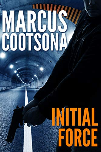 Initial Force: A Severin Force Political Thriller (Severin Force Thriller Series Book 1)