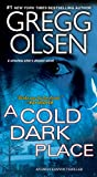 Book cover image for A Cold Dark Place (An Emily Kenyon Thriller)