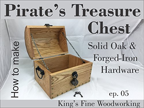 Pirate's Treasure Chest from Oak & Forged Iron Hardware -