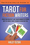 Tarot for Fiction Writers (The Writersaurus Guides Series)