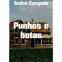 Punhos e botas (Portuguese Edition)