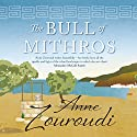 The Bull of Mithros Audiobook by Anne Zouroudi Narrated by Sean Barrett